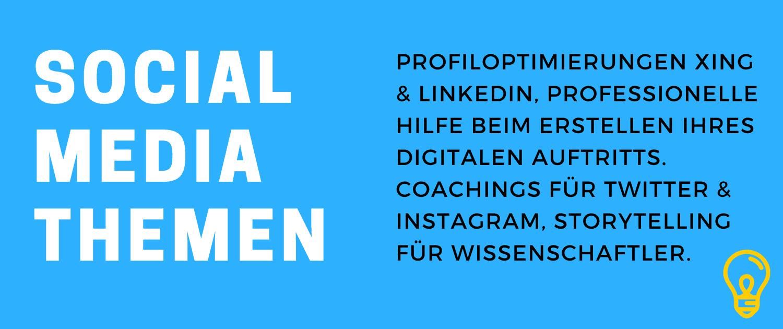 Social Media Seminare. Profiloptimierung XING & LinkedIn, professionelle Hilfe beim Erstellen Ihres digitalen Auftritts. Coachings für Twitter, Instagram, Storytelling für Wissenschaftler.
